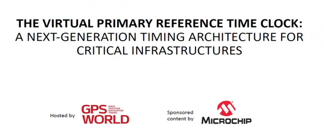 Microchip Webinar: The Virtual Primary Reference Time Clock A Next-Generation Timing Architecture