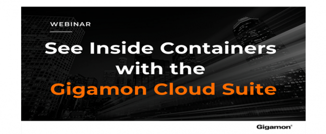 Gigamon: See Inside Containers with the Gigamon Cloud Suite