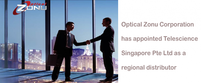 Press release of our appointment as a regional distributor for Optical Zonu Corporation