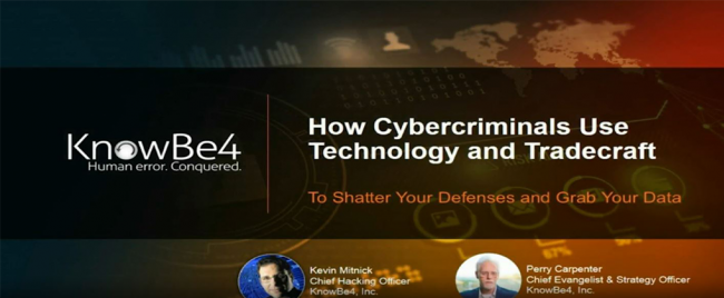 KnowBe4 Webinar Hackers Exposed: Kevin Mitnick Shares His Tradecraft and Tools to Help You Hack Proof Your Network