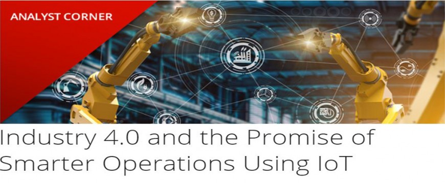 RAD Industry 4.0 and the Promise of Smarter Operations Using IoT