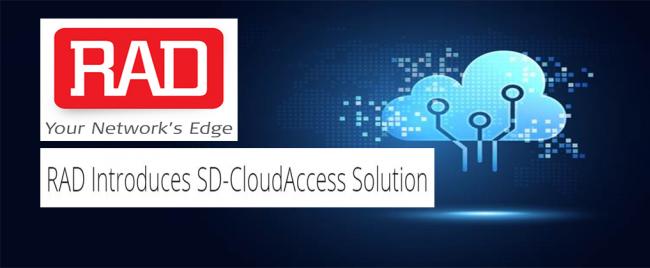 RAD Introduces SD-CloudAccess Solution