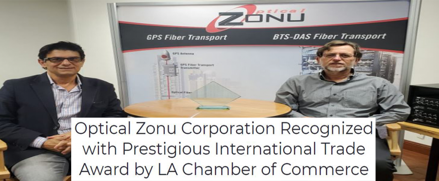 Optical Zonu Corporation Recognized with Prestigious International Trade Award by LA Chamber of Commerce