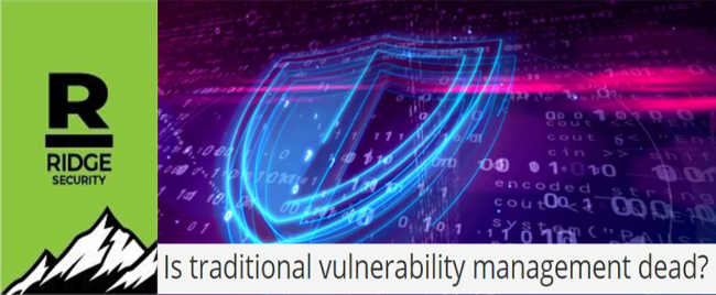 RidgeBot: Is traditional vulnerability management dead?