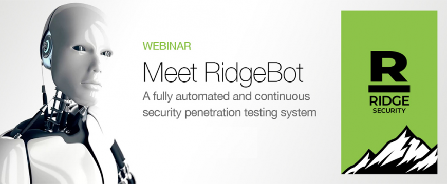 Thank You For Attending Our Webinar Meet RidgeBot! First Automated AI Based Penetration Testing System