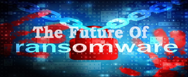 The Future Of Ransomware